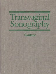 Transvaginal Sonography: Sautter, Thomas