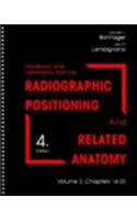 9781556644047: Radiographic Positioning and Related Anatomy: Chapters 14-25