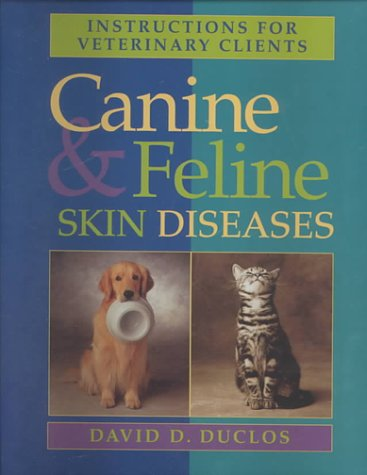 9781556644092: Instructions For Veterinary Clients: Canine and Feline Skin Diseases, 1e