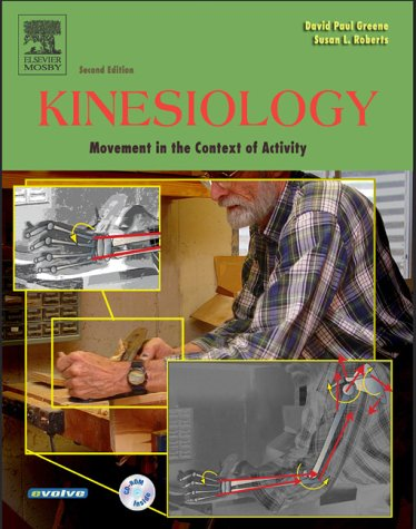 9781556644160: Kinesiology: Movement in the Context of Activity, 1e