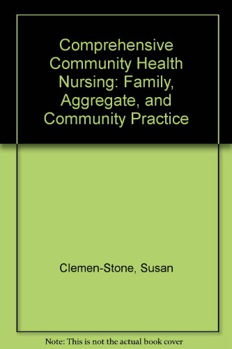 9781556644320: Comprehensive Community Health Nursing: Family, Aggregate, and Community Practice