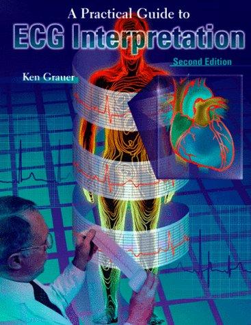 9781556645570: Practical Guide to ECG Interpretation