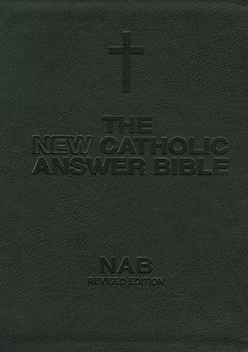 New Catholic Answer Bible-NABRE-Librosario: United States Confraternity Bishops