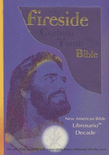 9781556654626: Fireside Catholic Youth Bible: Librosario Decade