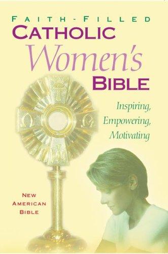 9781556654657: Faith-Filled: Catholic Women's Bible