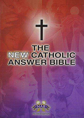 The NEW Catholic Answer Bible NABRE LARGE PRINT: Fireside Catholic Publishing