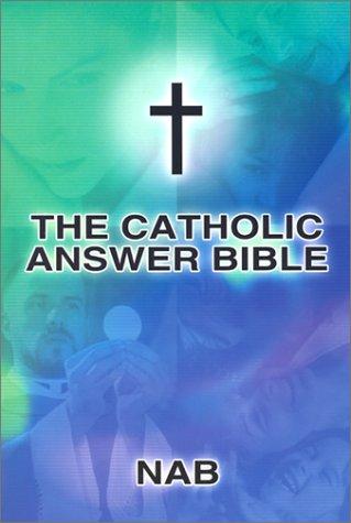 Catholic Answer Bible-Nab: Na