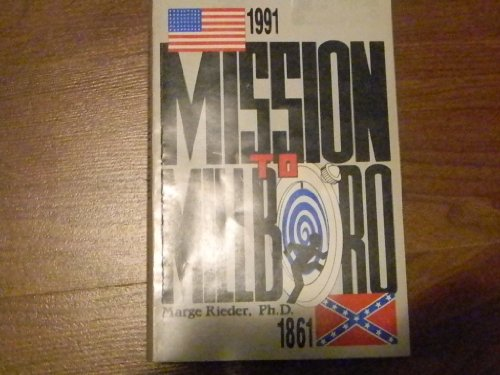 9781556660726: Mission to Millboro