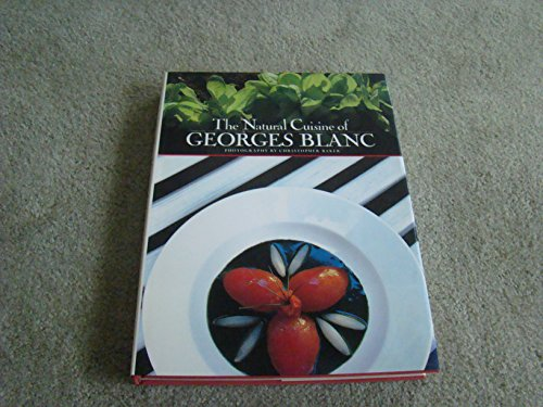 9781556700088: The Natural Cuisine of Georges Blanc