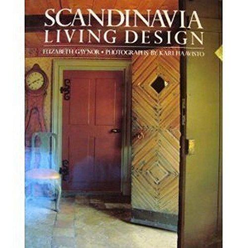 Scandinavia, Living Design: Elizabeth Gaynor, Kari