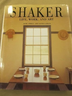 9781556700118: Shaker: Life, Work, and Art