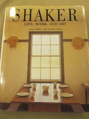 9781556700118: Shaker: Life, Work, and Art