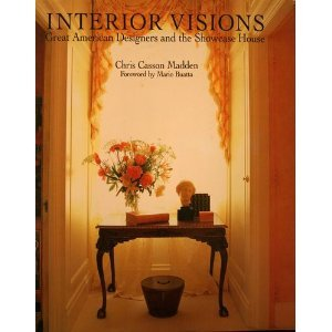9781556700385: Interior Visions: Great American Designers and the Showcase House
