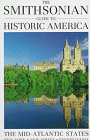 The Smithsonian Guide to Historic America the Mid-Atlantic States (Smithsonian Guides to Historic...