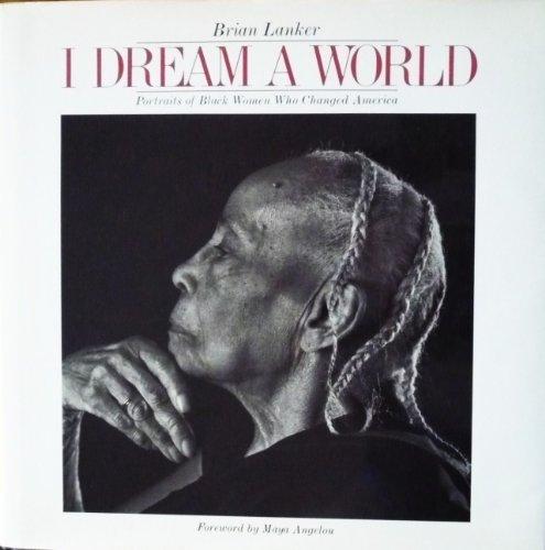 I Dream a World: Portraits of Black Women Who Changed America: Barbara SummersBarbara Summers, ...