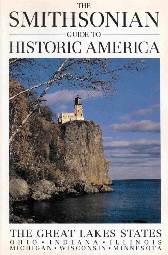 9781556700712: The Smithsonian Guide to Historic America: The Great Lakes States