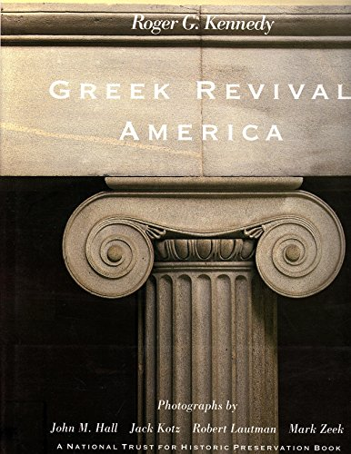Greek Revival America. A National Trust for Historic Preservation Book.