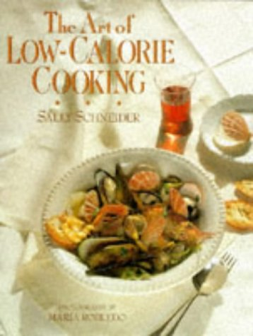 The Art of Low-Calorie Cooking: Schneider, Sally