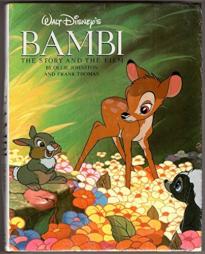 Walt Disney's Bambi: The Story and the: Johnston, Ollie, Thomas,