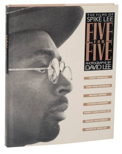 Five for Five: The Films of Spike Lee: Lee, Spike
