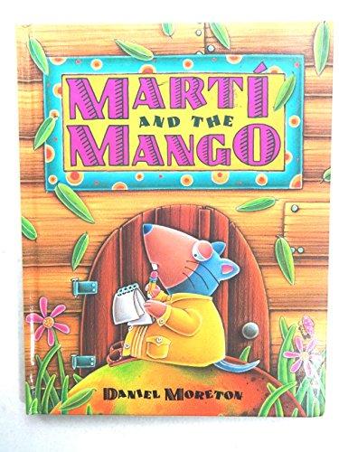 9781556702648: Marti and the Mango