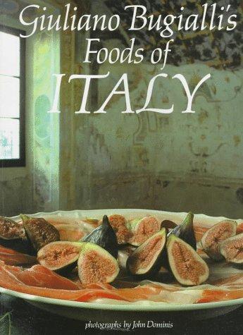 Giuliano Bugialli's Foods of Italy (1556703708) by Giuliano Bugialli