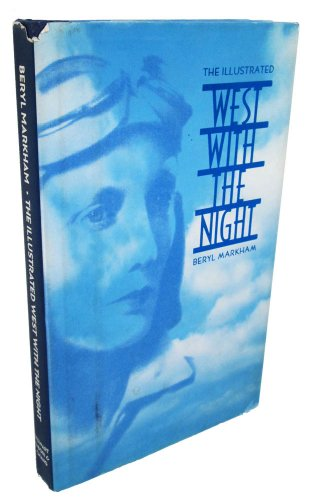 9781556703850: The Illustrated West With the Night