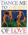 9781556704062: Dance Me to the End of Love