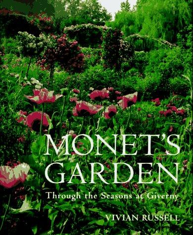 9781556704154: Monet's Garden: Through the Seasons at Giverny