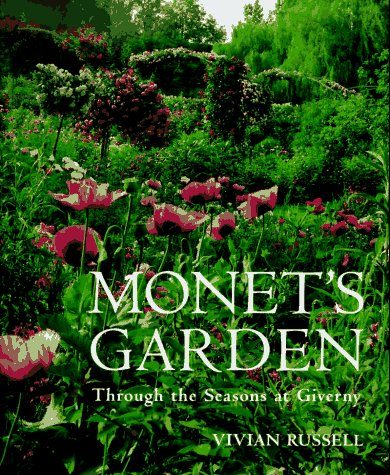 9781556704154: Monet's Garden: Through the Seasons at Giverny
