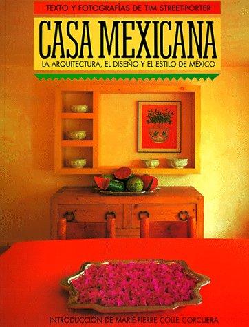 Casa Mexicana (Spanish Edition): Tim Street-Porter