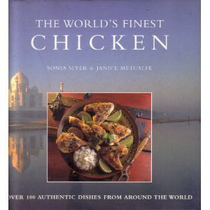 9781556704529: The World's Finest Chicken: Recipes (The World's Finest Food)
