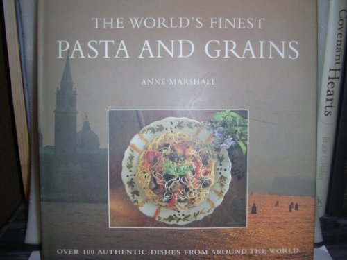 WORLD'S FINEST PASTA AND GRAIN