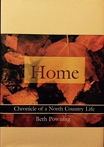 9781556704604: Home: Chronicle of a North Country Life