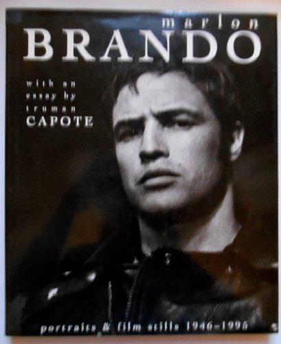 Marlon Brando: Portraits and Film Stills 1946-1995