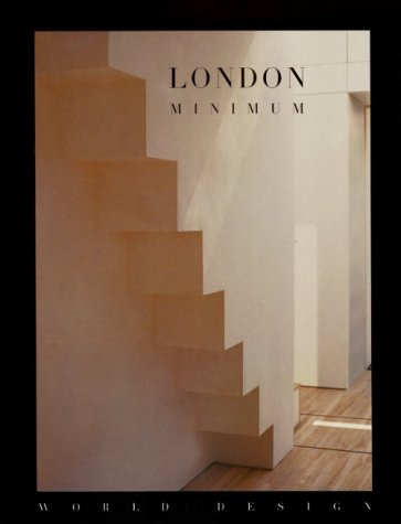 9781556704789: London Minimum (World Design Series)
