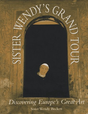 9781556705090: Sister Wendy's Grand Tour: Discovering Europe's Great Art