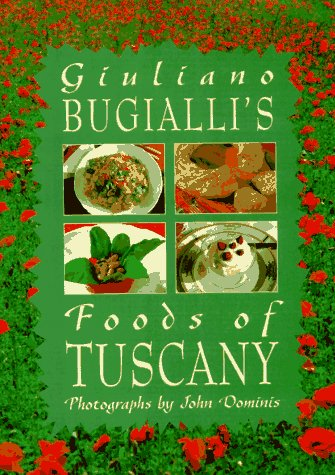 Giuliano Bugialli's Foods of Tuscany (1556705131) by Giuliano Bugialli