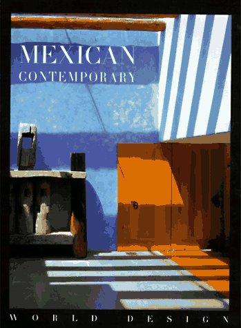 9781556705571: Mexican Contemporary (World Design Series)