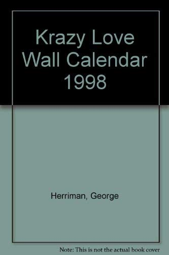 Krazy Love Wall Calendar 1998 (1556705875) by George Herriman