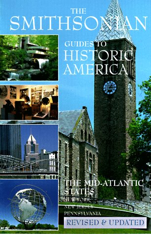 9781556706349: The Mid-Atlantic States: The Smithsonian Guide to Historic America (SMITHSONIAN GUIDES TO HISTORIC AMERICA) (Vol 3)