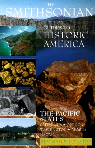 9781556706387: The Pacific States: Smithsonian Guides (Smithsonian Guide to Historic America) (Vol 7)