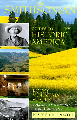 9781556706394: The Rocky Mountain States: Smithsonian Guides (SMITHSONIAN GUIDES TO HISTORIC AMERICA) (Vol 8)
