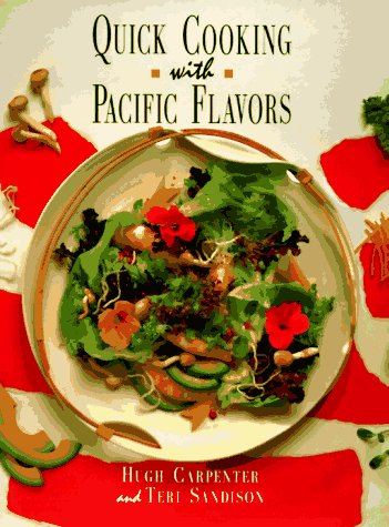 9781556706455: Quick Cooking With Pacific Flavors