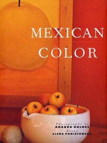 Mexican Color (9781556708350) by Elena Poniatowska