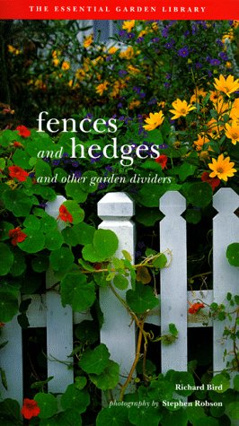 9781556708367: Fences and Hedges: And Other Garden Dividers (Garden Project Workbooks)