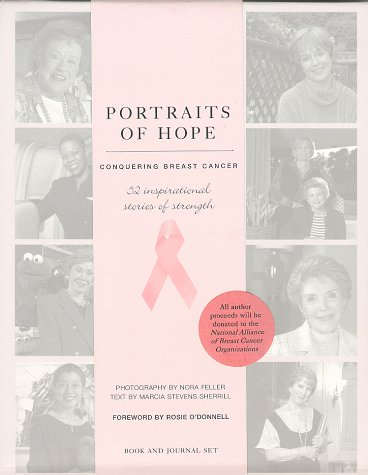 9781556708558: Portraits of Hope: Conquering Breast Cancer : 52 Inspirational Stories of Strength
