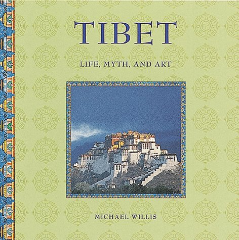 9781556709272: Tibet: Life, Myth, and Art (Stewart, Tabori & Chang's Life, Myth, and Art)