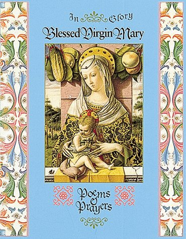 9781556709357: In Glory Blessed Virgin Mary: Poems & Prayers