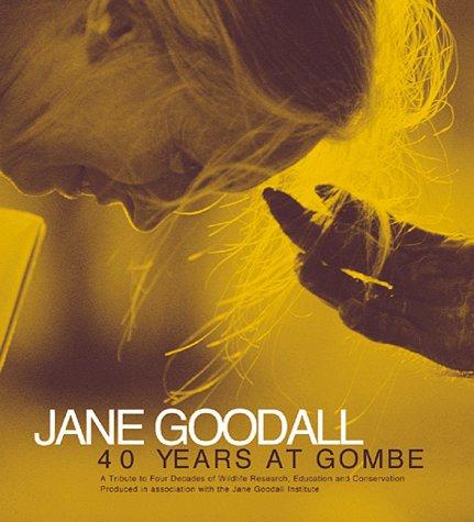 Jane Goodall: 40 Years at Gombe: Jane Goodall Institute